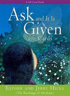 Ask And It Is Given Cards by Esther Hicks