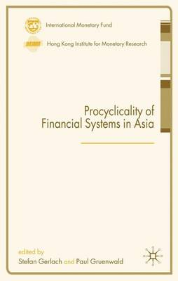 Procyclicality of Financial Systems in Asia by Stefan Gerlach