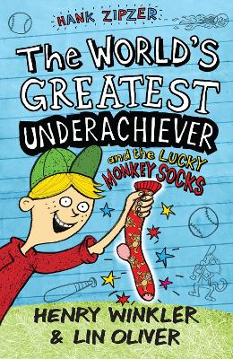 Hank Zipzer 4: The World's Greatest Underachiever and the Lucky Monkey Socks by Henry Winkler