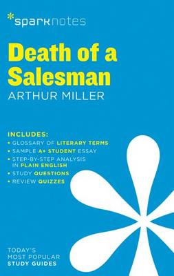 Death of a Salesman SparkNotes Literature Guide by SparkNotes