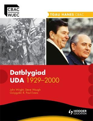 WJEC GCSE History: The Development of the USA 1929-2000 Welsh Edition by Steve Waugh