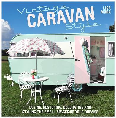 Vintage Caravan Style by Lisa Mora