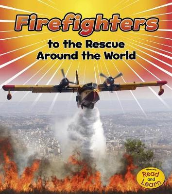 Firefighters to the Rescue Around the World book