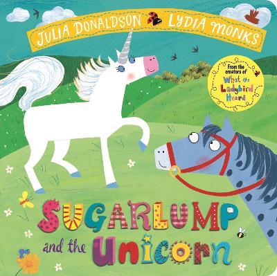 Sugarlump and the Unicorn by Julia Donaldson