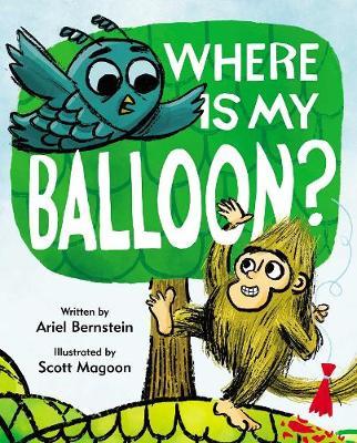 Where Is My Balloon? by Ariel Bernstein