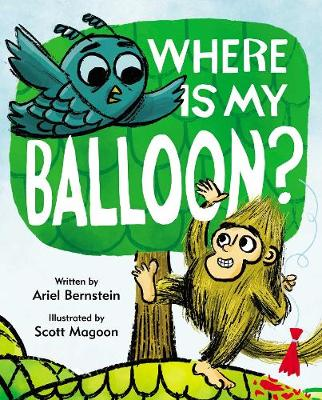 Where Is My Balloon? by Ariel Bernstein