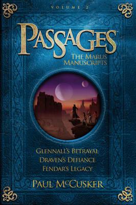 Passages: The Marus Manuscripts, Volume 2 by Paul McCusker