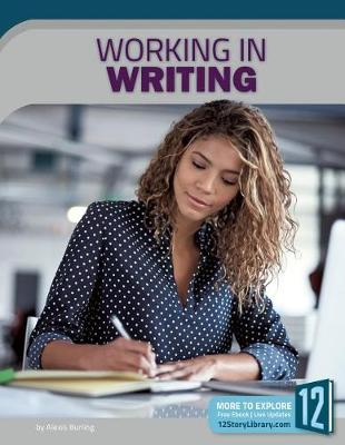 Working in Writing by Alexis Burling