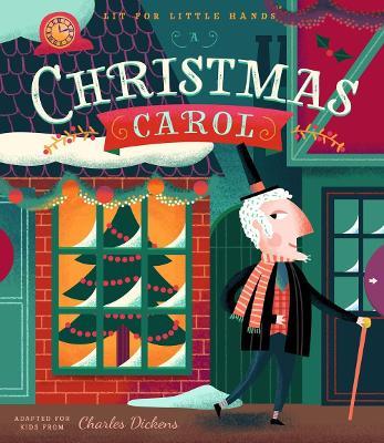 Lit for Little Hands: A Christmas Carol by Brooke Jorden