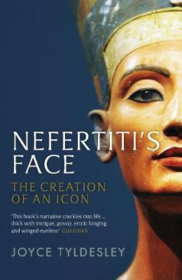 Nefertiti's Face: The Creation of an Icon book