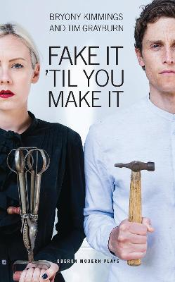 Fake it Til You Make it by Bryony Kimmings