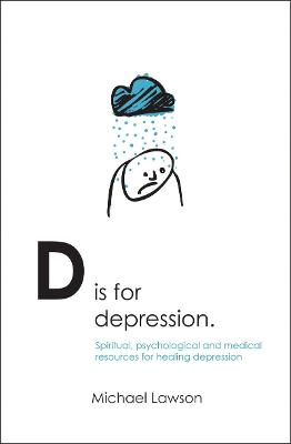 D Is for Depression by Michael Lawson