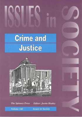 Crime and Justice by Justin Healey