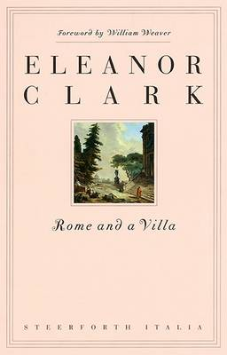Rome and a Villa by Leanor Clark