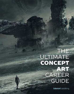 Ultimate Concept Art Career Guide book