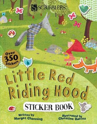 Scribblers Fun Activity Little Red Riding Hood Sticker Book by Margot Channing