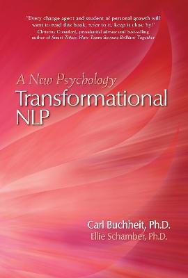 Transformational NLP by Carl Buchheit