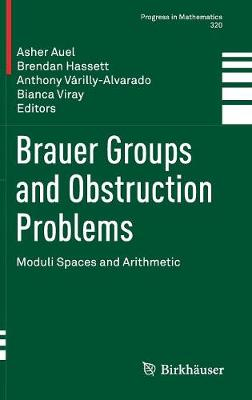 Brauer Groups and Obstruction Problems by Brendan Hassett