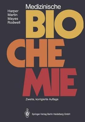 Medizinische Biochemie by Gerold M Grodsky