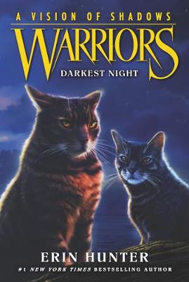 Warriors: A Vision of Shadows #4: Darkest Night book