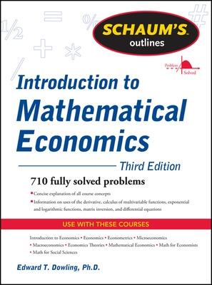 Schaum's Outline of Introduction to Mathematical Economics by Edward T. Dowling