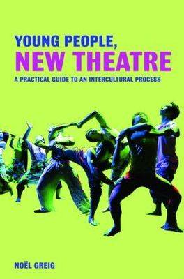 Young People, New Theatre by Noel Greig