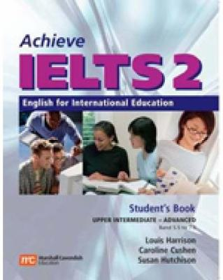 Achieve IELTS 2: English for International Education by Louis Harrison