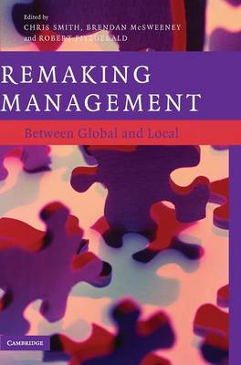 Remaking Management by Chris Smith