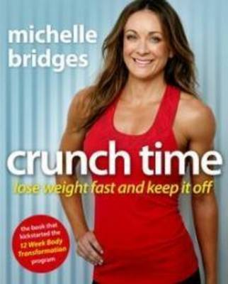 zzCrunch Time: New Edition by Bridges Michelle