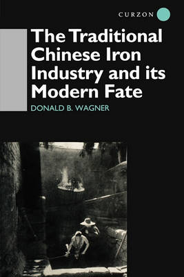 Traditional Chinese Iron Industry and Its Modern Fate book