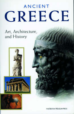 Ancient Greece: Art, Architecture and by Marina Belozerskaya
