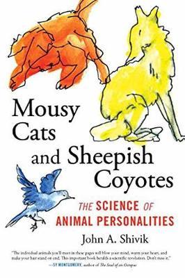 Mousey Cats and Sheepish Coyotes by John Shivik