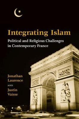 Integrating Islam by Justin Vaisse