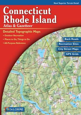 Delorme Connecticut and Rhode Island Atlas & Gazetteer by Rand McNally