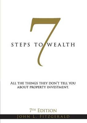 Seven Steps to Wealth by John L Fitzgerald