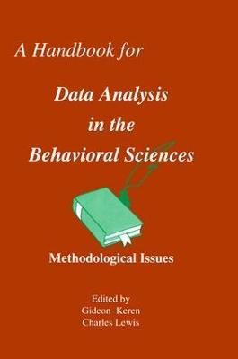 Handbook for Data Analysis in the Behaviorial Sciences by Gideon Keren