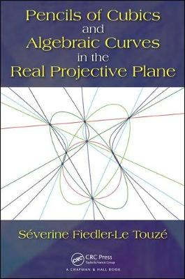Pencils of Cubics and Algebraic Curves in the Real Projective Plane book