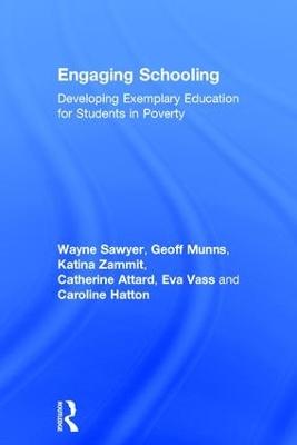 Engaging schooling by Wayne Sawyer