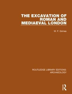 Excavation of Roman and Mediaeval London book
