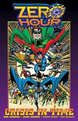 Zero Hour A Crisis in Time by Dan Jurgens