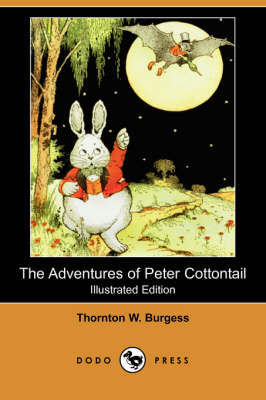 Adventures of Peter Cottontail (Dodo Press) book