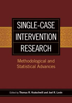 Single-Case Intervention Research by Joel Levin