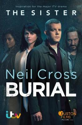 Burial: Soon to be a major ITV crime-drama called THE SISTER book