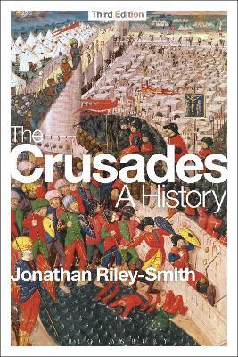 Crusades: A History by Professor Jonathan Riley-Smith