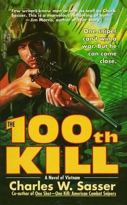 100th Kill by Charles W. Sasser