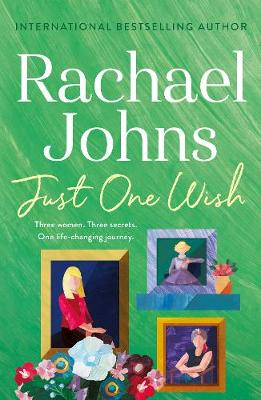 Just One Wish by Rachael Johns
