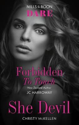 Forbidden to Touch/She Devil by JC Harroway