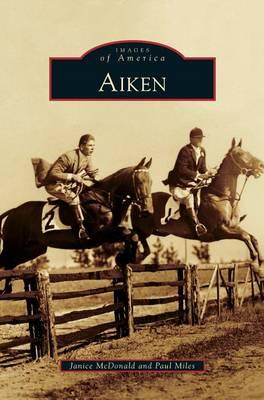 Aiken by Janice McDonald