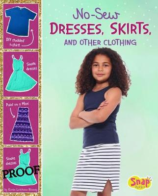 No-Sew Dresses, Skirts, and Other Clothing by Karen Kenney