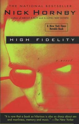 High Fidelity: a Novel by Nick Hornby